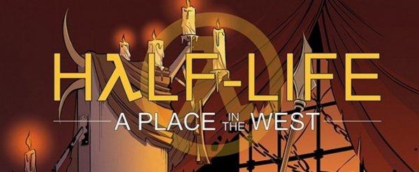 Третья часть Half-Life: A Place in the West появится в этом месяце